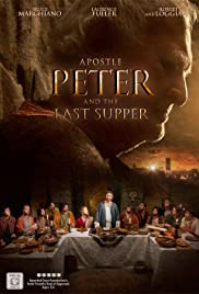 Apostle Peter and the Last Supper (2012) Poster - Movie Forum, Cast, Reviews
