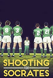 Shooting for Socrates (2014) Poster - Movie Forum, Cast, Reviews