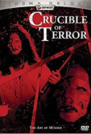 Crucible of Terror Poster