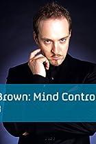 Image of Derren Brown: Mind Control