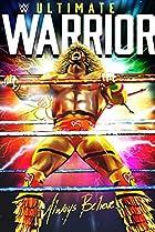 Image of WWE: Ultimate Warrior - Always Believe