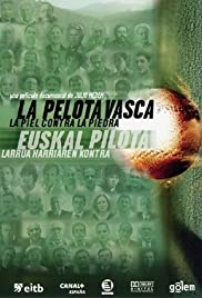 The Basque Ball: Skin Against Stone (2003) Poster - Movie Forum, Cast, Reviews