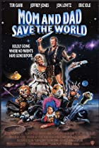 Mom and Dad Save the World (1992) Poster