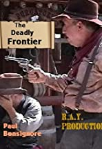 The Deadly Frontier