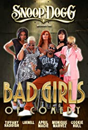 Snoop Dogg Presents: The Bad Girls of Comedy Poster