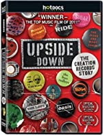 Upside Down The Creation Records Story(2011)