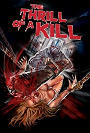 The Thrill of a Kill (2011) Poster - Movie Forum, Cast, Reviews