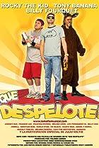 Image of Qué Despelote! La película