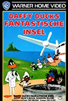 Image of Daffy Duck's Movie: Fantastic Island