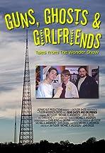Guns, Ghosts & Girlfriends