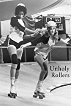Image of The Unholy Rollers