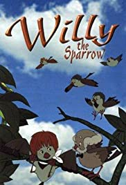 Willy the Sparrow(1989) Poster - Movie Forum, Cast, Reviews