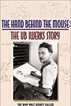 Image of The Hand Behind the Mouse: The Ub Iwerks Story