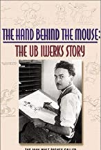 Primary image for The Hand Behind the Mouse: The Ub Iwerks Story
