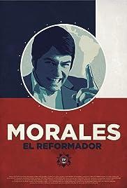 Morales, el reformador Película Completa HD 720p [MEGA] [LATINO]