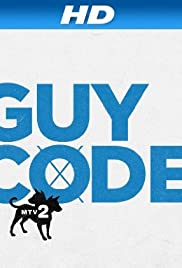 Guy Code Poster - TV Show Forum, Cast, Reviews