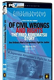 Of Civil Wrongs & Rights: The Fred Korematsu Story Poster