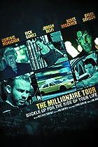 Image of The Millionaire Tour