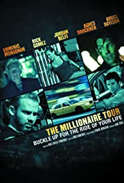 The Millionaire Tour (2012) Poster - Movie Forum, Cast, Reviews