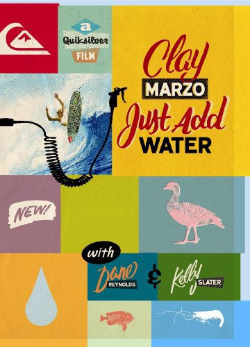 image Clay Marzo: Just Add Water Watch Full Movie Free Online