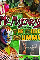 Image of Mil Mascaras vs. the Aztec Mummy