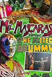 Mil Mascaras vs. the Aztec Mummy Poster