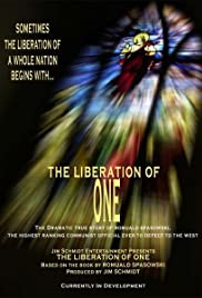 The Liberation of One: The Defection of Romuald Spasowski Poster