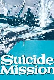 Suicide Mission(1954) Poster - Movie Forum, Cast, Reviews