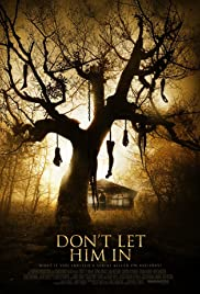 Don't Let Him In (2011) Poster - Movie Forum, Cast, Reviews