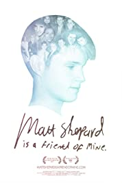 Matt Shepard Is A Friend Of Mine (2015)