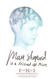 Matt Shepard Is a Friend of Mine(2014) Poster - Movie Forum, Cast, Reviews