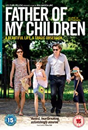 Father of My Children (2009) Poster - Movie Forum, Cast, Reviews