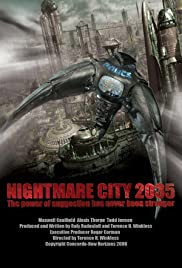 Nightmare City 2035 (2007) Poster - Movie Forum, Cast, Reviews