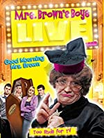 Mrs Brown s Boys Live Tour Good Mourning Mrs Brown(2012)