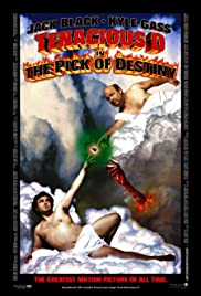Tenacious D in The Pick of Destiny (2006) Poster - Movie Forum, Cast, Reviews