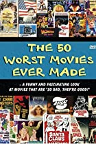 Image of The 50 Worst Movies Ever Made