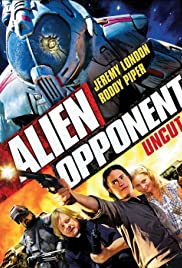 Alien Opponent (2010) Poster - Movie Forum, Cast, Reviews