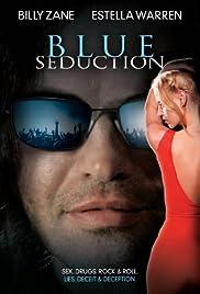 Blue Seduction(2009) Poster - Movie Forum, Cast, Reviews