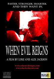 When Evil Reigns Poster