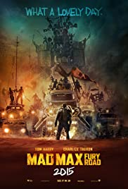 Mad Max: Fury Road (2015) Poster - Movie Forum, Cast, Reviews