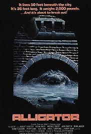 Alligator(1980) Poster - Movie Forum, Cast, Reviews