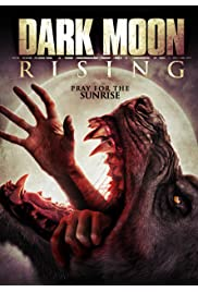 Nonton Film Dark Moon Rising (2015)