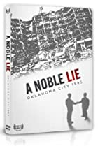 Image of A Noble Lie: Oklahoma City 1995
