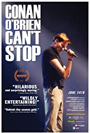Conan O'Brien Can't Stop (2011) Poster - Movie Forum, Cast, Reviews