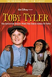 Toby Tyler, or Ten Weeks with a Circus Poster