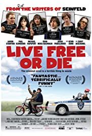 Live Free or Die (2006) Poster - Movie Forum, Cast, Reviews