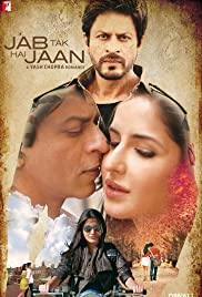 Jab Tak Hai Jaan (2012) Poster - Movie Forum, Cast, Reviews