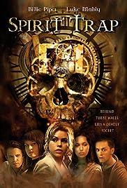 Spirit Trap(2005) Poster - Movie Forum, Cast, Reviews