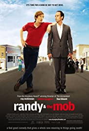 Randy and the Mob (2007) Poster - Movie Forum, Cast, Reviews
