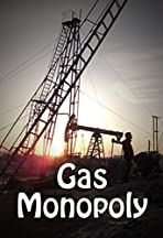 Gas Monopoly